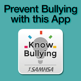 SAMHSA KnowBullying App