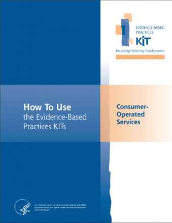 Consumer-Operated Services Evidence-Based Practices (EBP) KIT