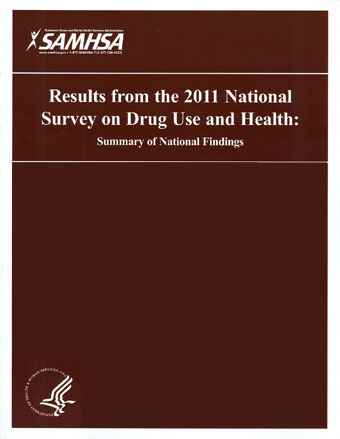 Results from the 2011 National Survey on Drug Use and Health: Summary of National Findings