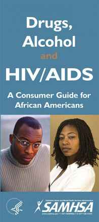 Drugs, Alcohol, and HIV/AIDS: A Consumer Guide for African Americans