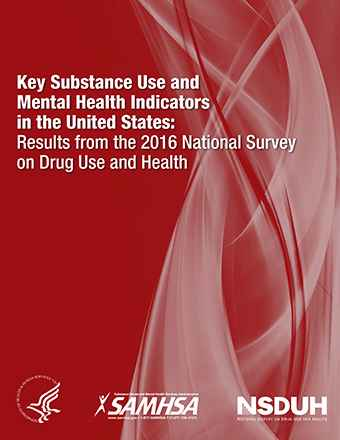 Key Substance Use and Mental Health Indicators in the United States:Results from the 2016 National Survey on Drug Use and Health (NSDUH)