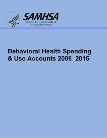 Behavioral Health Spending & Use Accounts, 2006-2015