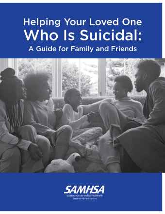 Helping Your Loved One Who is Suicidal: A Guide for Family and Friends