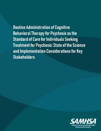 Cognitive Behavioral Therapy for Psychosis