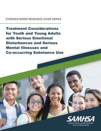 Treatment for Youth and Young Adults with Mood Disorders and other Serious Emotional Disturbances and Co-occurring Substance Use