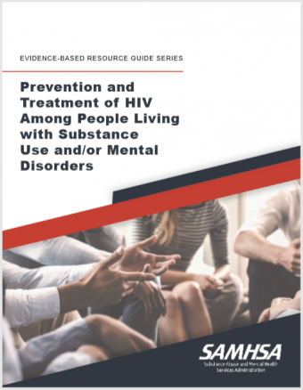 Prevention and Treatment of HIV Among People Living with Substance Use and/or Mental Disorders