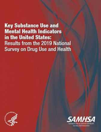 Key Substance Use and Mental Health Indicators in the United States: Results from the 2019 National Survey on Drug Use and Health