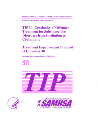 TIP 30: Continuity of Offender Treatment for Substance Use Disorders from Institution to Community