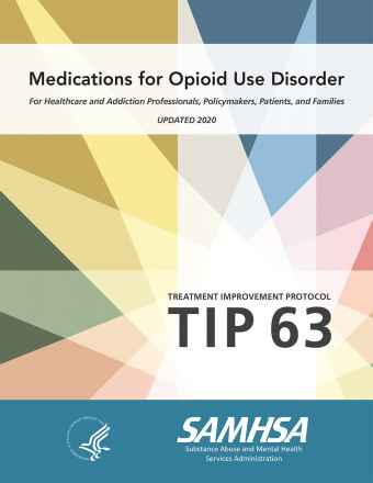 TIP 63: Medications for Opioid Use Disorder - Full Document