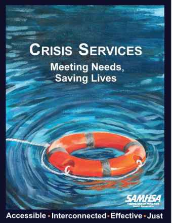 Crisis Services: Meeting Needs, Saving Lives