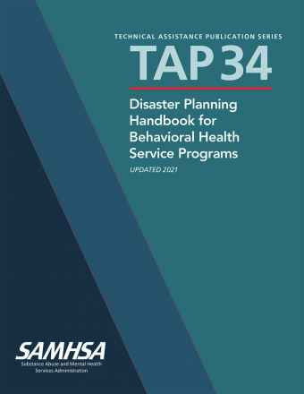 TAP 34: Disaster Planning Handbook for Behavioral Health Service Programs
